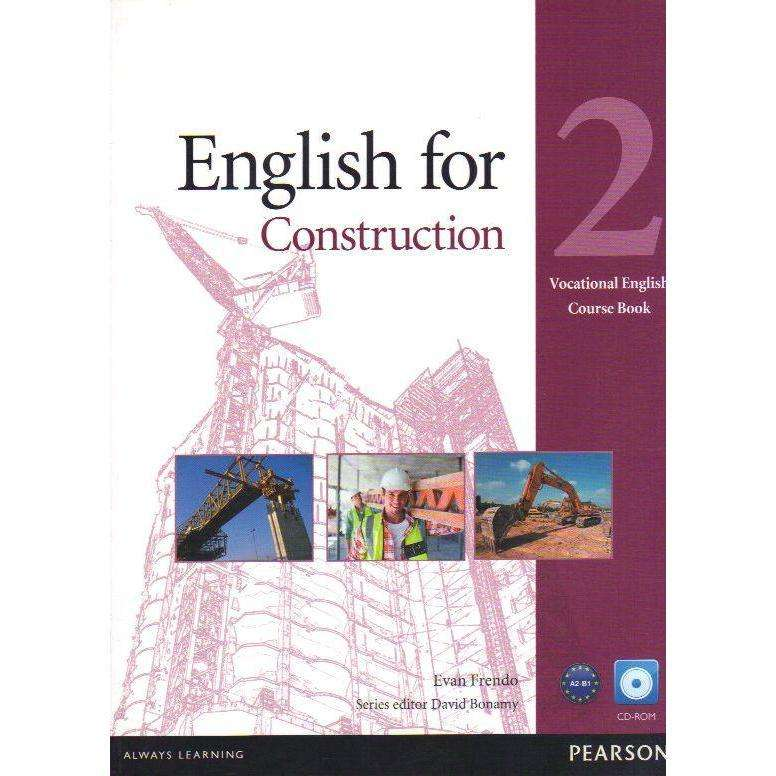 Bookdealers:English for Construction: 2 Vocational English Course Book (With CD Rom) | Evan Frendo