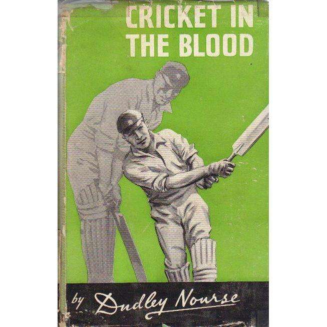 Bookdealers:Cricket in the Blood | Dudley Nourse