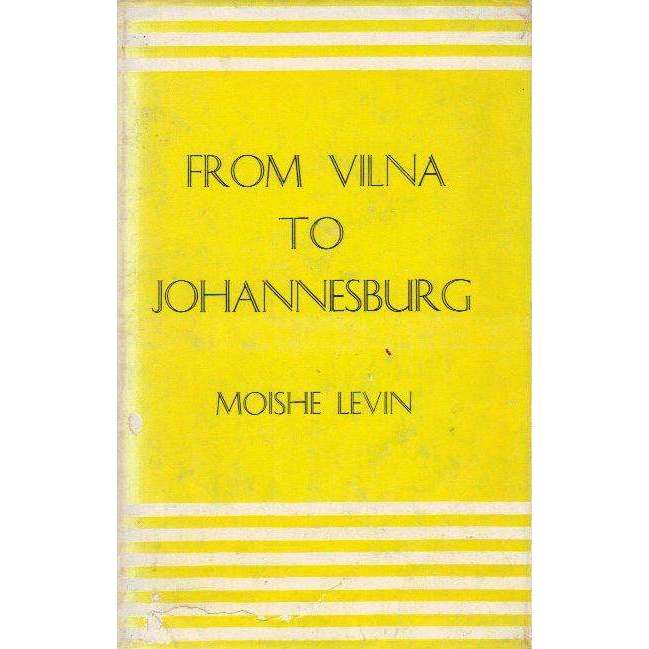 Bookdealers:From Vilna to Johannesburg | Moishe Levin