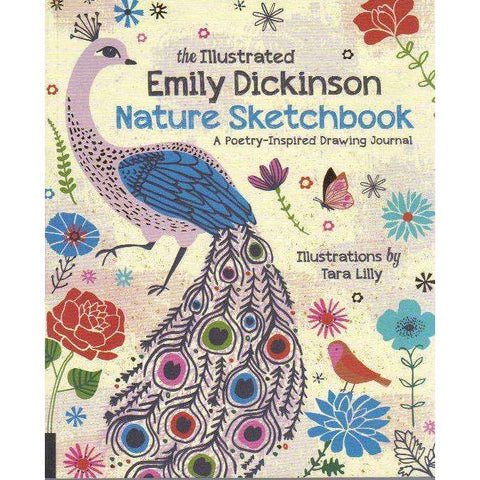 The Illustrated Emily Dickinson Nature Sketchbook: A Poetry Inspired Drawing Journal | Emily Dickinson, Illustrated by Tara Lilly