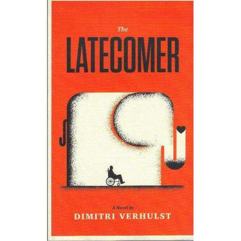 The Latecomer | Dimitri Verhulst