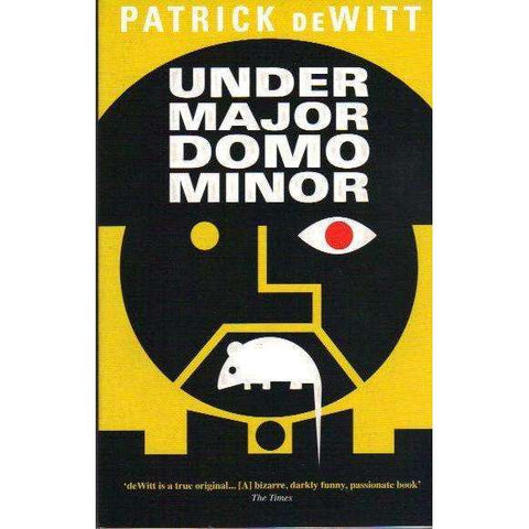 Undermajordomo Minor | Patrick DeWitt