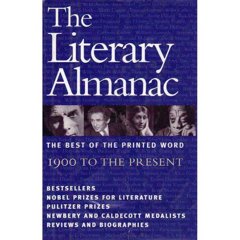 The Literary Almanac: The Best of the Printed Word 1900 to The Present | Various