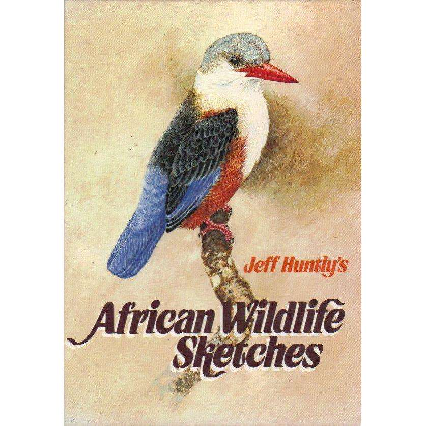 Bookdealers:Jeff Huntly's African Wildlife Sketches | Jeff Huntly