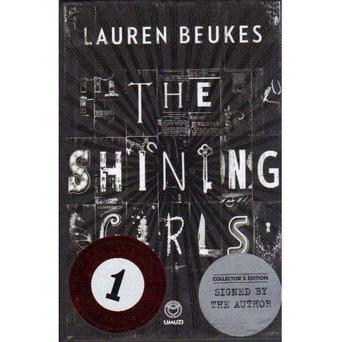 The Shining Girls (Signed by the Author limited numbered edition) | Lauren Beukes