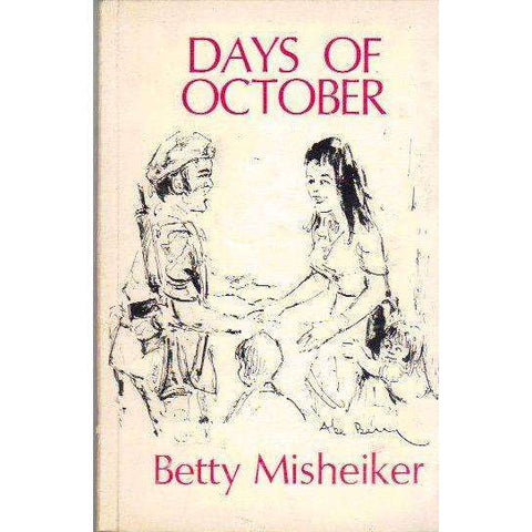 Days of October | Betty Misheiker
