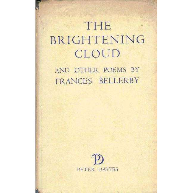 Bookdealers:The Brightening Cloud and Other Poems (With Author's Inscription) | Frances Bellerby