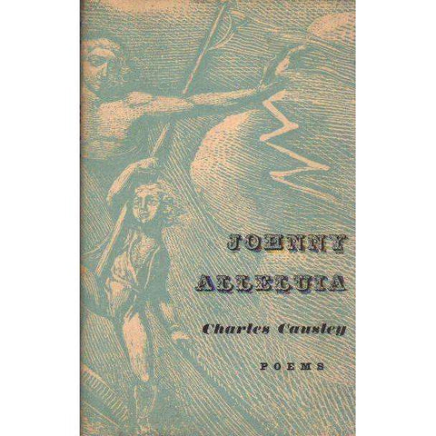 Johnny Alleluia: (With Author's Inscription) Poems | Charles Causley