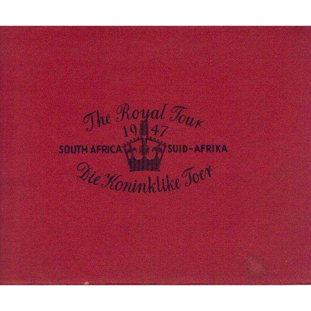 Bookdealers:The Royal Tour 1947, South Africa, Die Koninklike Toer (Afrikaans, English) |  Author Unavailable