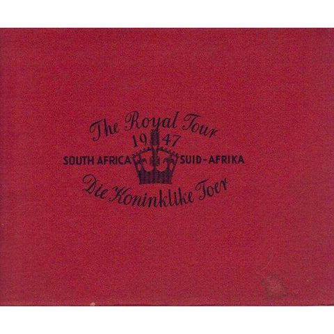 The Royal Tour 1947, South Africa, Die Koninklike Toer (Afrikaans, English) |  Author Unavailable