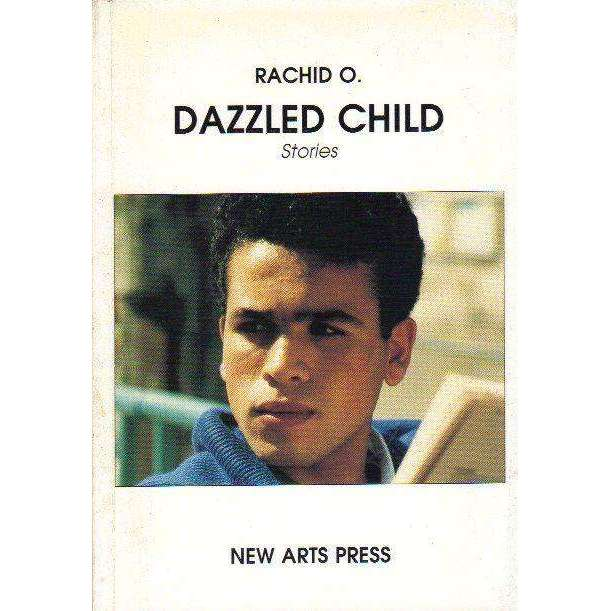 Bookdealers:Dazzled Child Stories (With Author's Inscription) | O. Rachid
