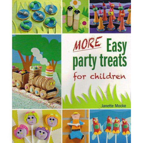 More Easy Party Treats For Children | Janette Mocke