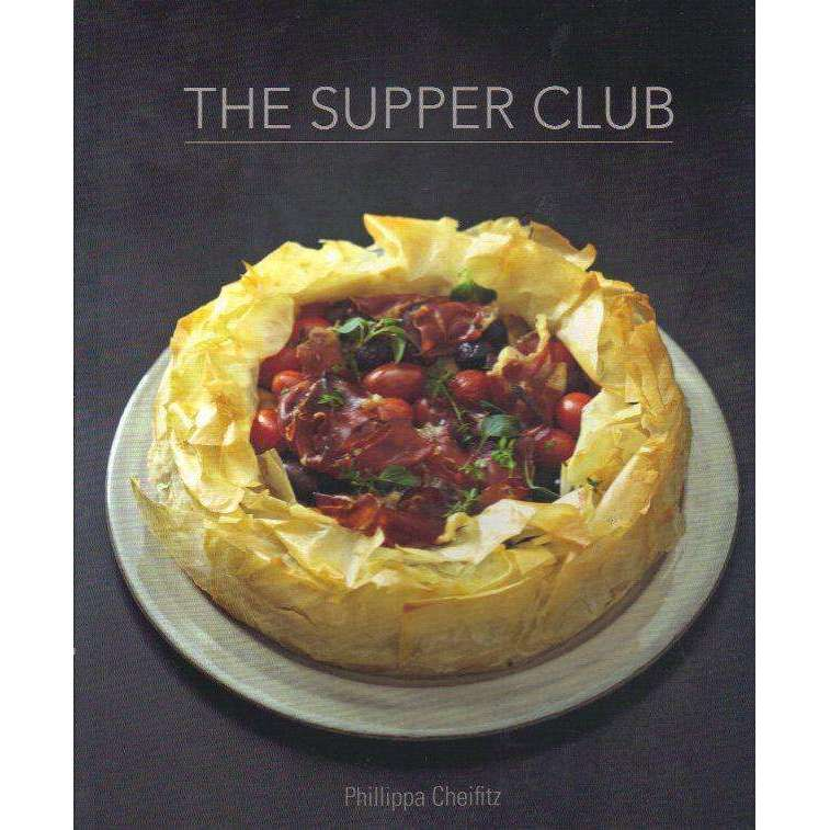 Bookdealers:The Supper Club | Phillippa Cheifitz