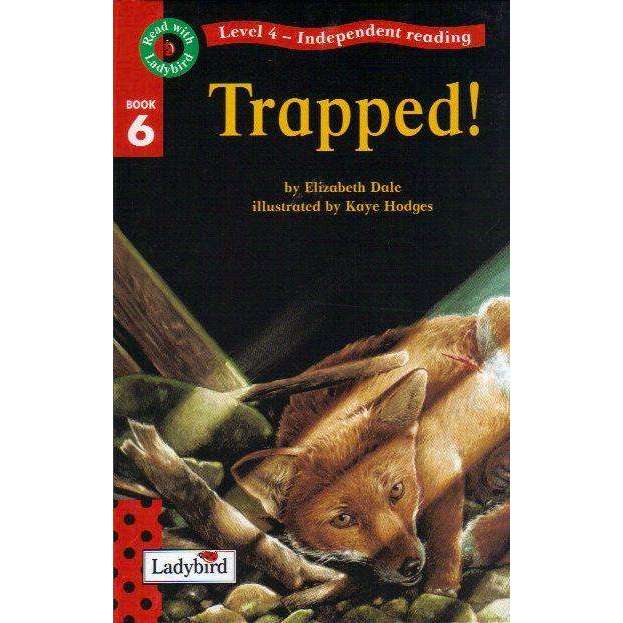 Bookdealers:Read With Ladybird 06: Trapped! Level 4 Independent Reading | Elizabeth Dale