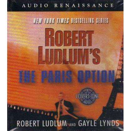 Bookdealers:The Paris Option: 12 CD's Unabridged: A Covert-One Novel | Robert Ludlum & Gayle Lynds