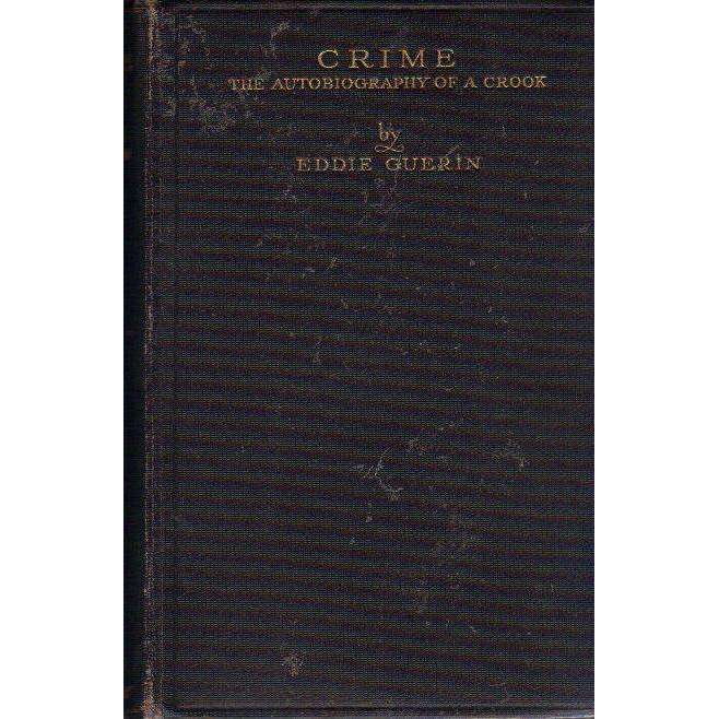 Bookdealers:Crime: The Autobiography of a Crook | Eddie Guerin
