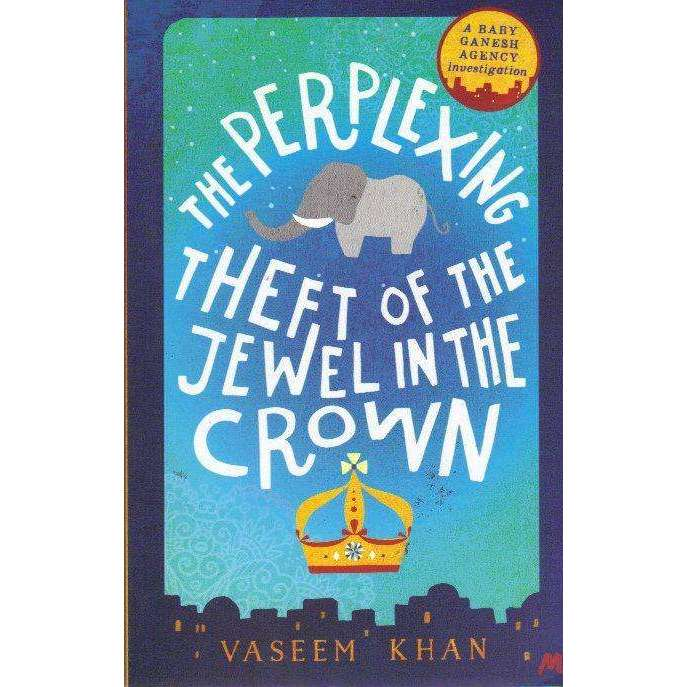 Bookdealers:Perplexing Theft of the Jewel in the Crown | Vaseem Khan