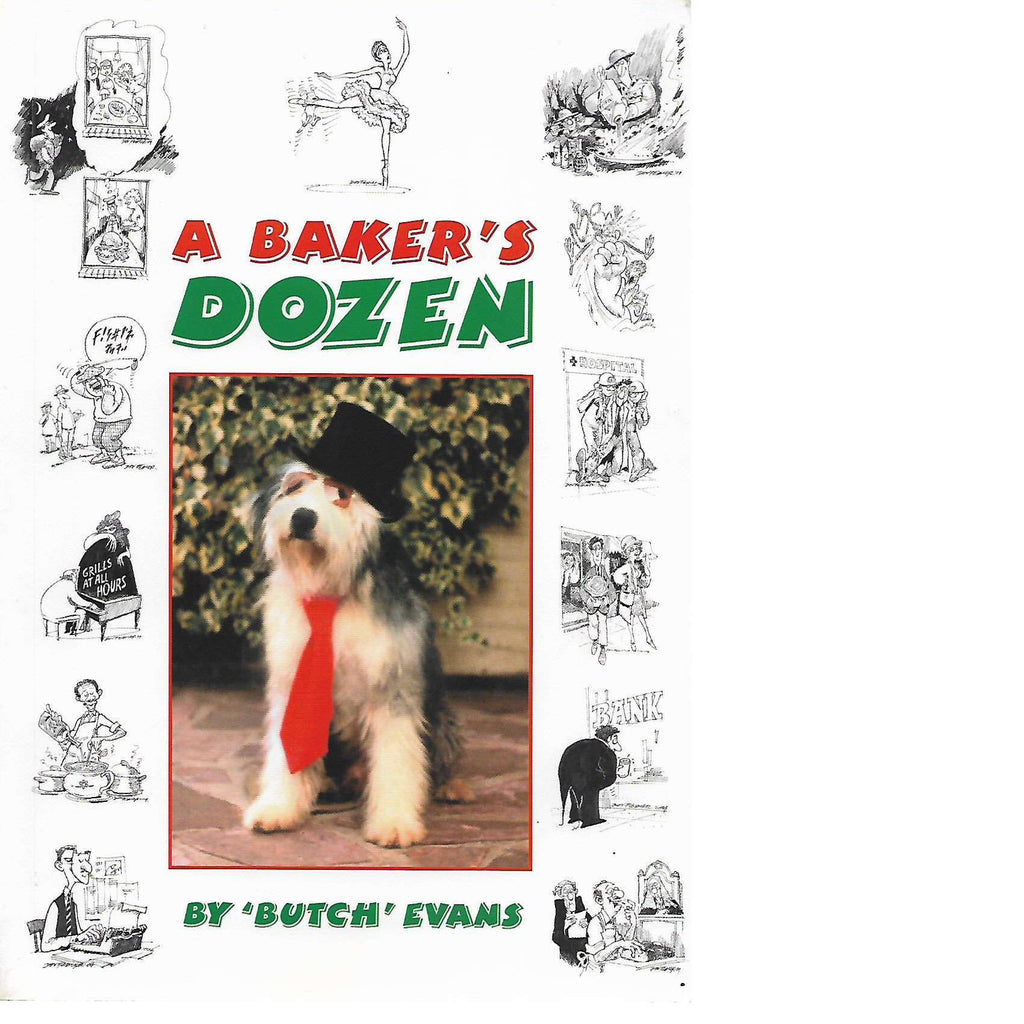 Bookdealers:A Baker's Dozen (Inscribed) | 'Butch' Evans