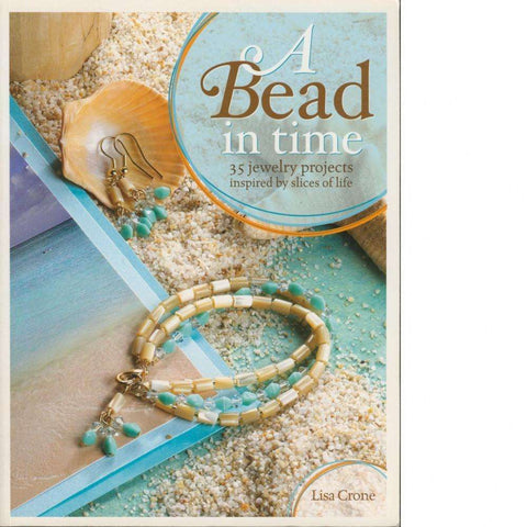 A Bead in Time | Lisa Crone