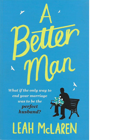 A Better Man | Leah McLaren