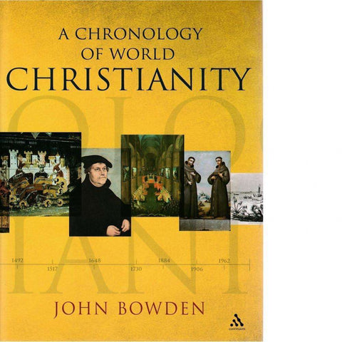 A Chronology of World Christianity | John Bowden