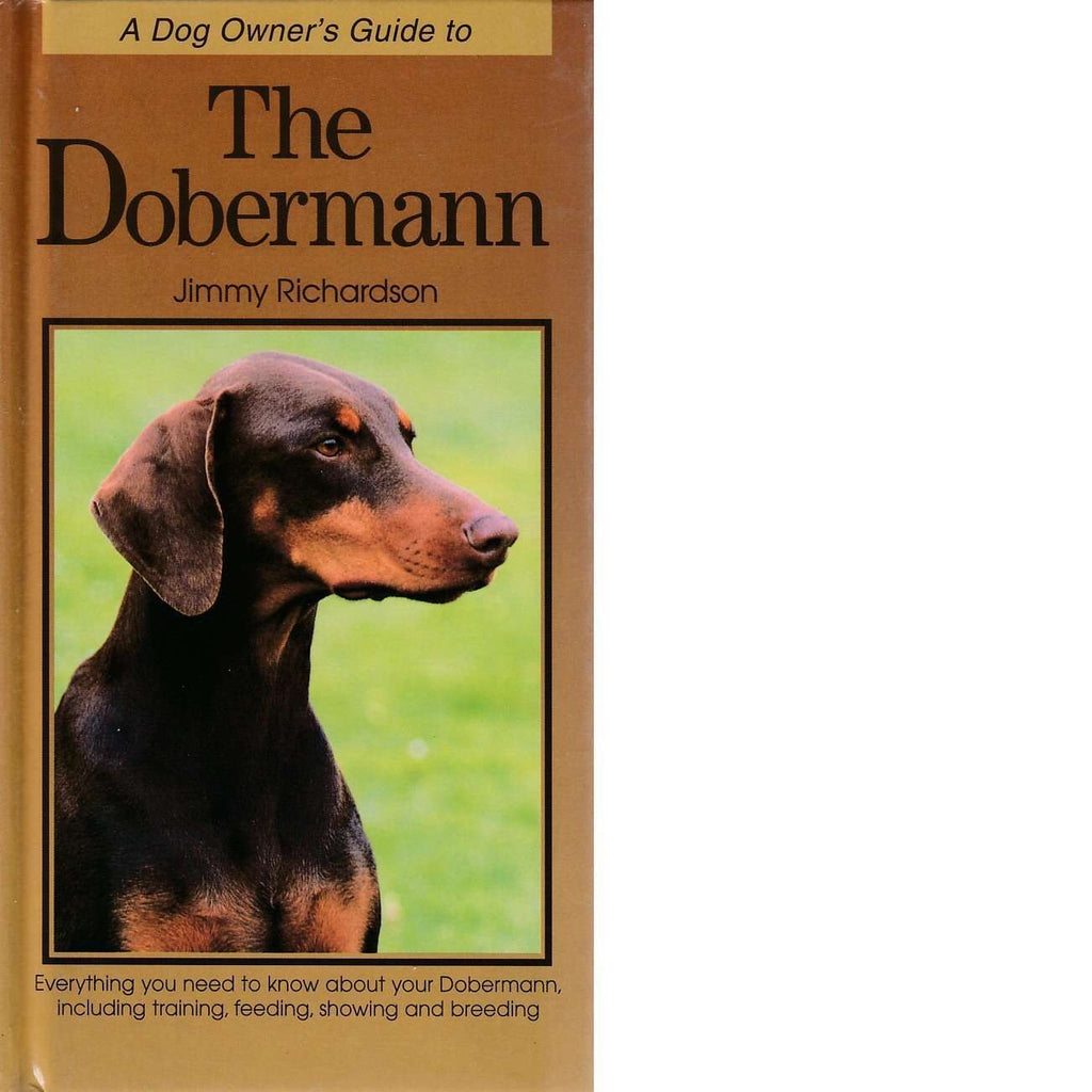 Bookdealers:A Dog Owner's Guide to The Dobermann | Jimmy Richardson