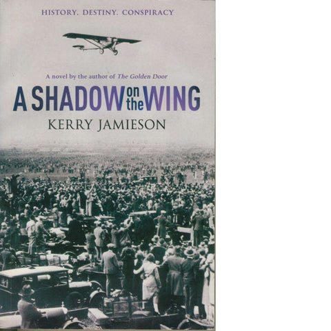 A Shadow on the Wing | Kerry Jamieson