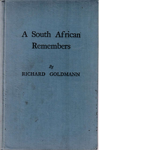 A South African Remembers (Inscribed) | Richard Goldmann