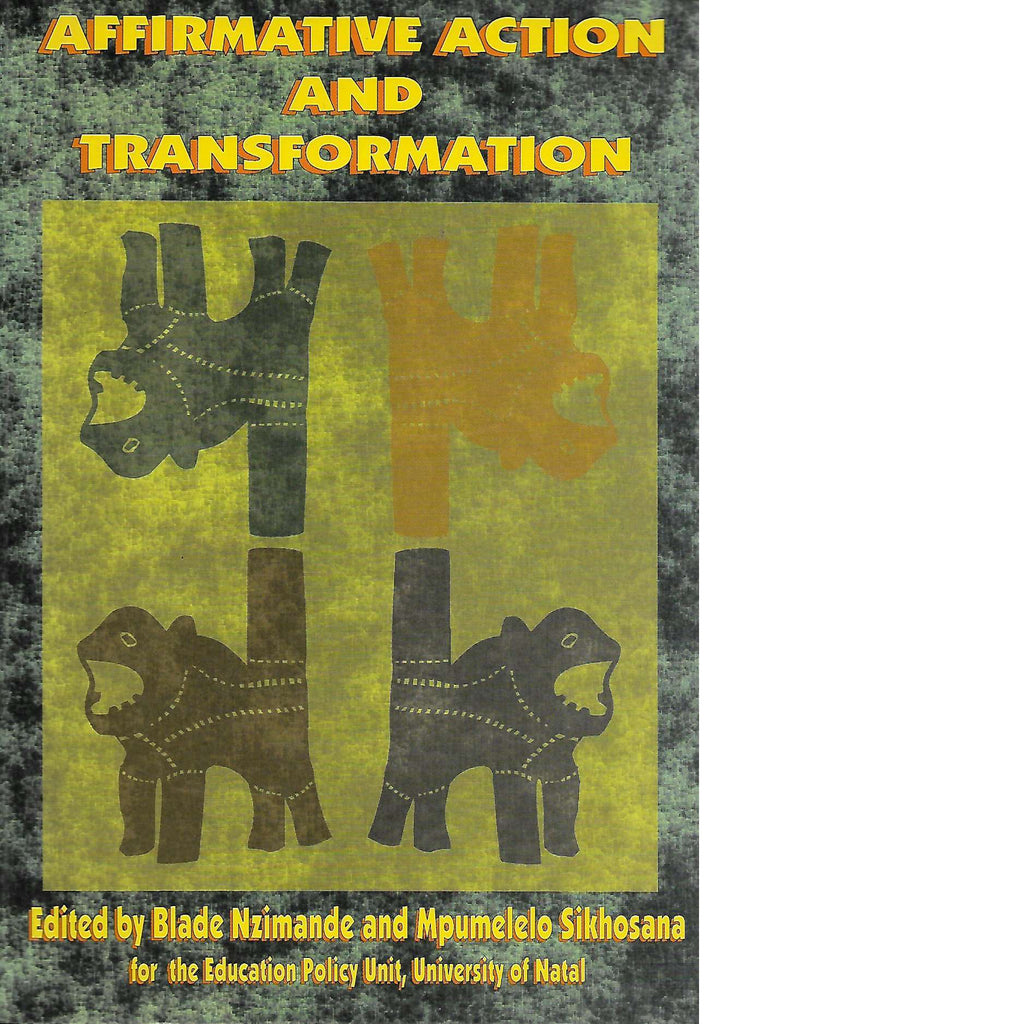 Bookdealers:Affirmative Action and Transformation | Blade Nzimande and Mpumelelo Sikhosana