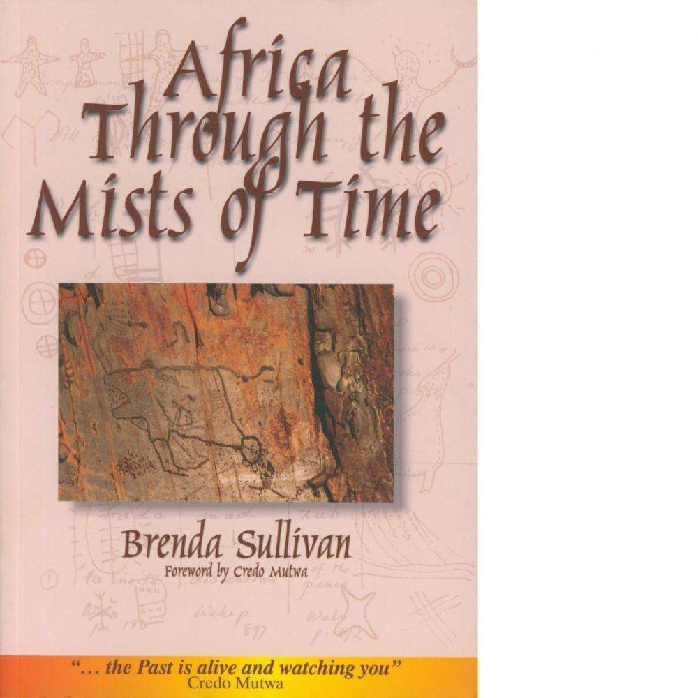 Bookdealers:Africa Through the Mists of Time | Brenda Sullivan