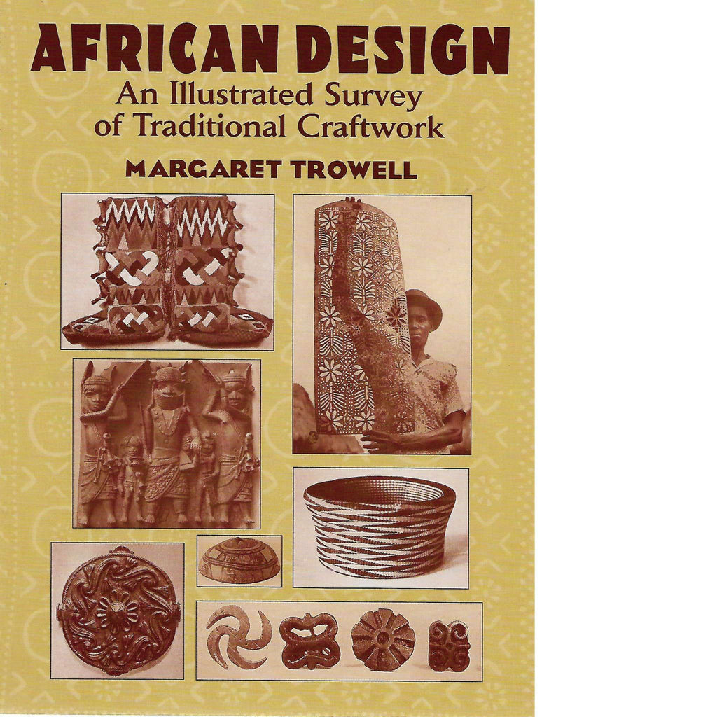 Bookdealers:African Design: An Illustrated Survey of Traditional Craftwork | Margaret Trowell