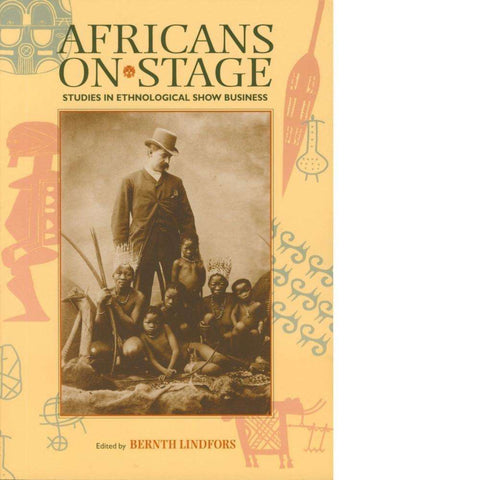 Africans on Stage | Bernth Lindfors
