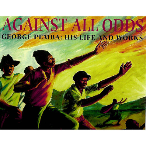 Against All Odds: George Pemba | Sarah Hudleston