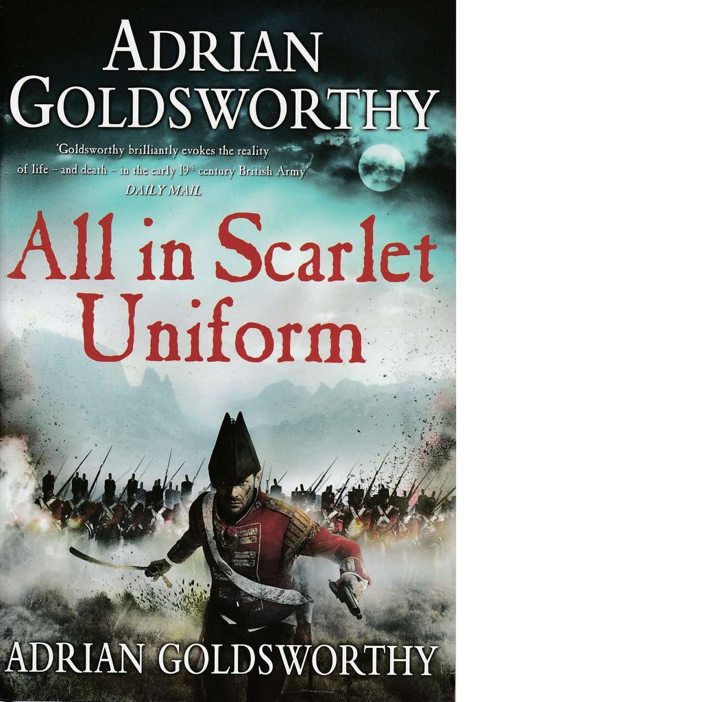 Bookdealers:All in Scarlet Uniform | Adrian Goldsworthy