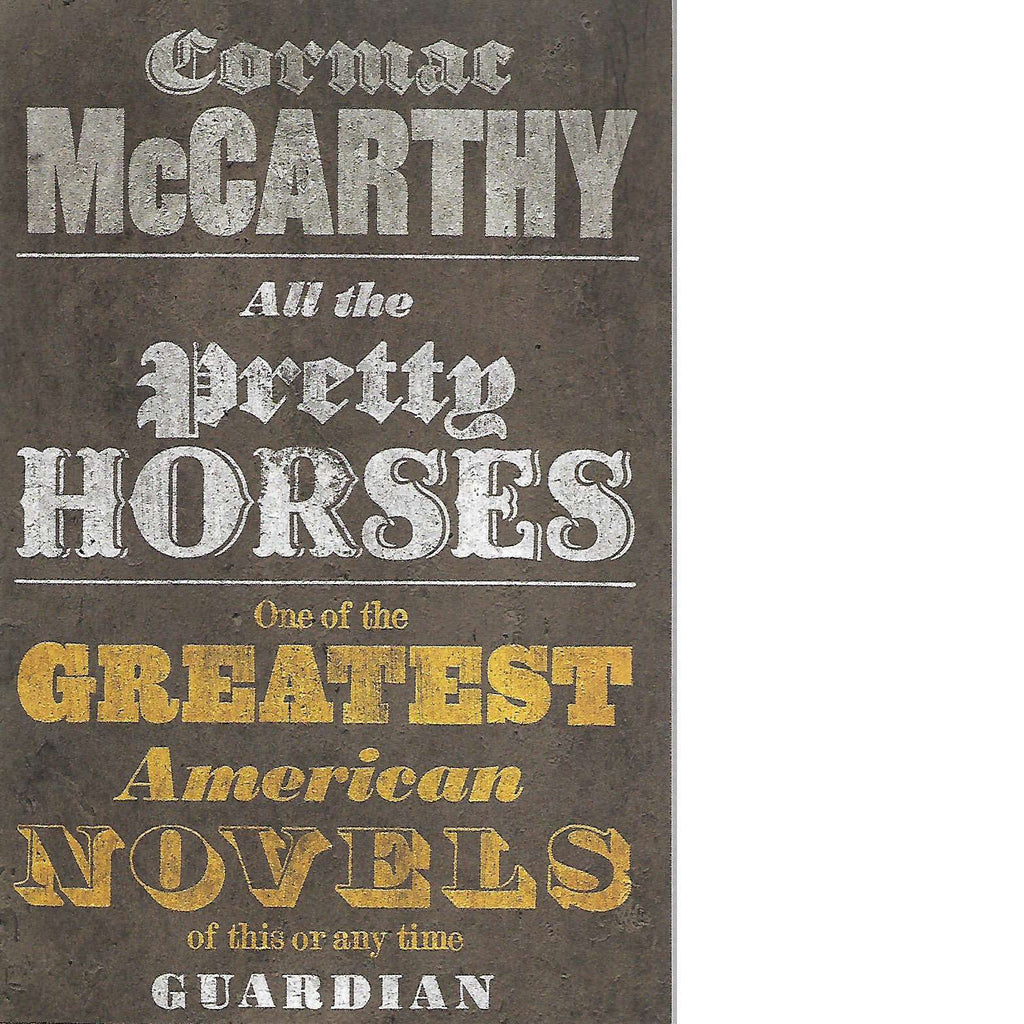 Bookdealers:All the the Pretty Horses | Cormac McCarthy