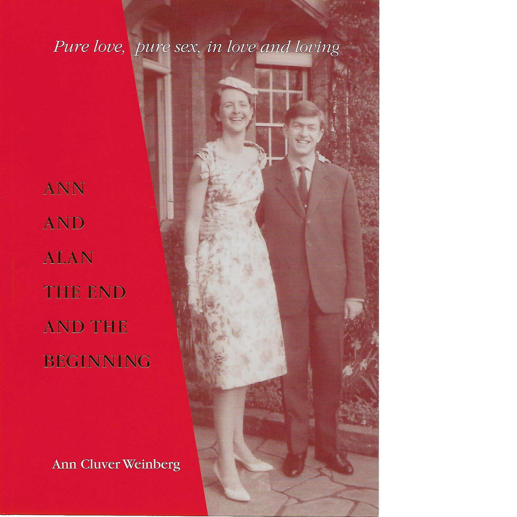 Bookdealers:Ann and Alan: The End and the Beginning (Inscribed) | Ann Cluver Weinberg