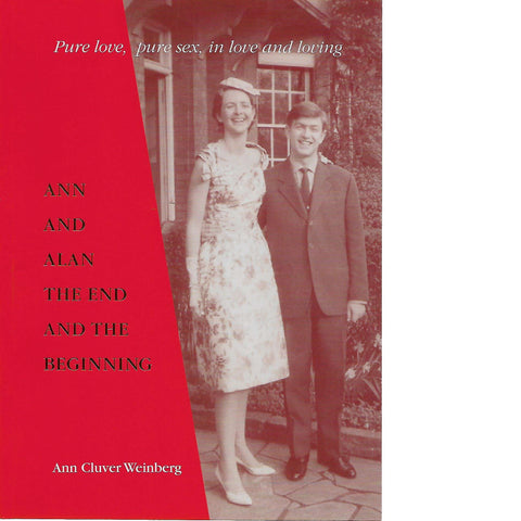 Ann and Alan: The End and the Beginning (Inscribed) | Ann Cluver Weinberg