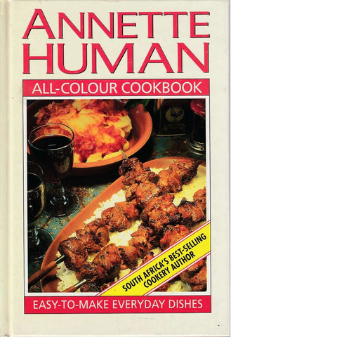 Annette Human's All-Colour Cookbook