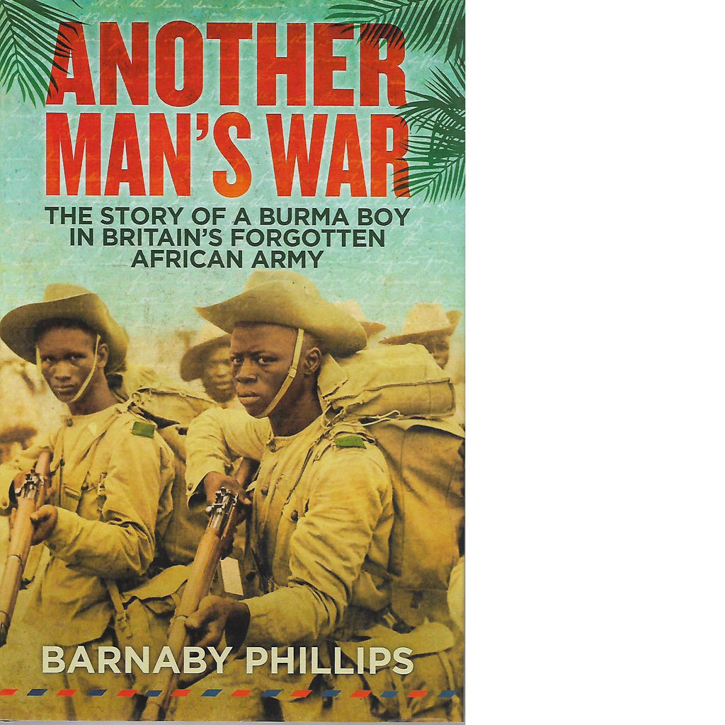 Bookdealers:Another Man's War | Barnaby Phillips