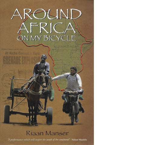 Around Africa on my Bicycle | Riaan Manser