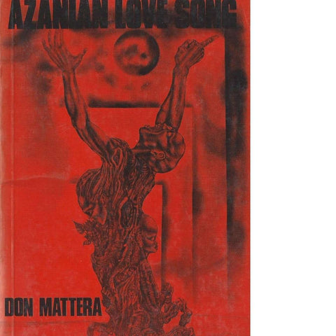 Azanian Love Song (With Author's Inscription) | Don Mattera
