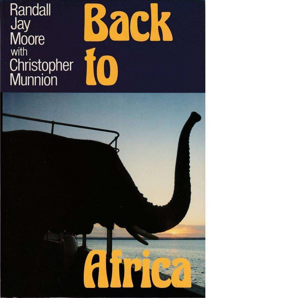 Bookdealers:Back to Africa | Randall Jay Moore with Christopher Munnion
