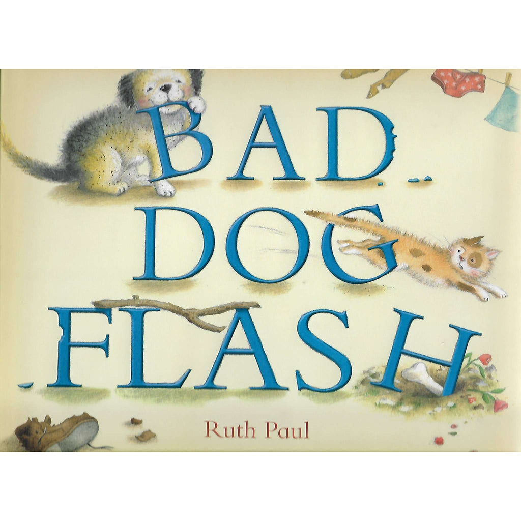 Bookdealers:Bad Dog Flash | Ruth Paul