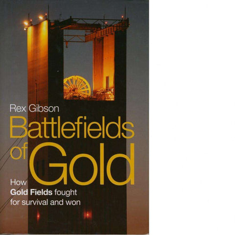Battlefields of Gold | Rex Gibson