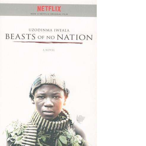 Bookdealers:Beasts of No Nation | Uzodinma Iweala