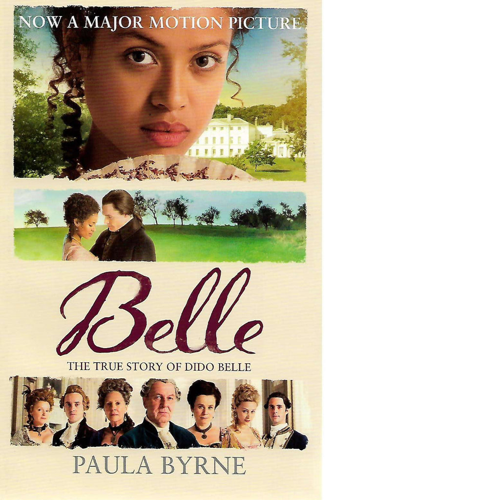 Bookdealers:Belle: The True Story of Dido Belle | Paula Byrne