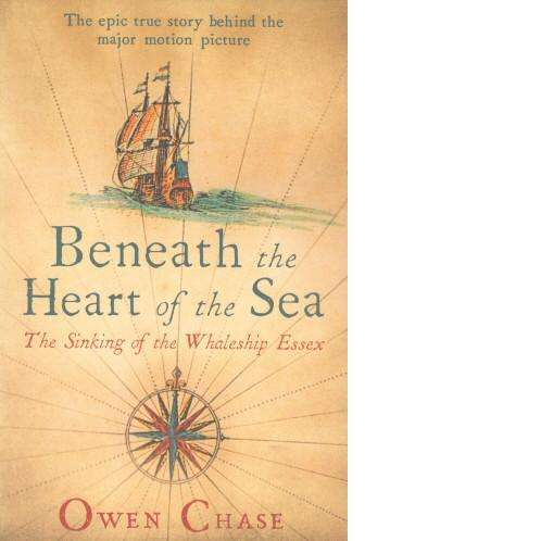 Bookdealers:Beneath the Heart of the Sea | Owen Chase