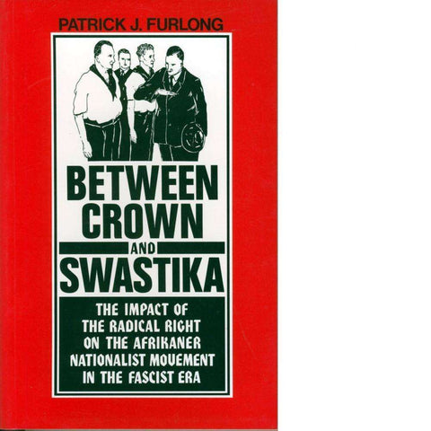 Between Crown and Swastika | Patrick J. Furlong