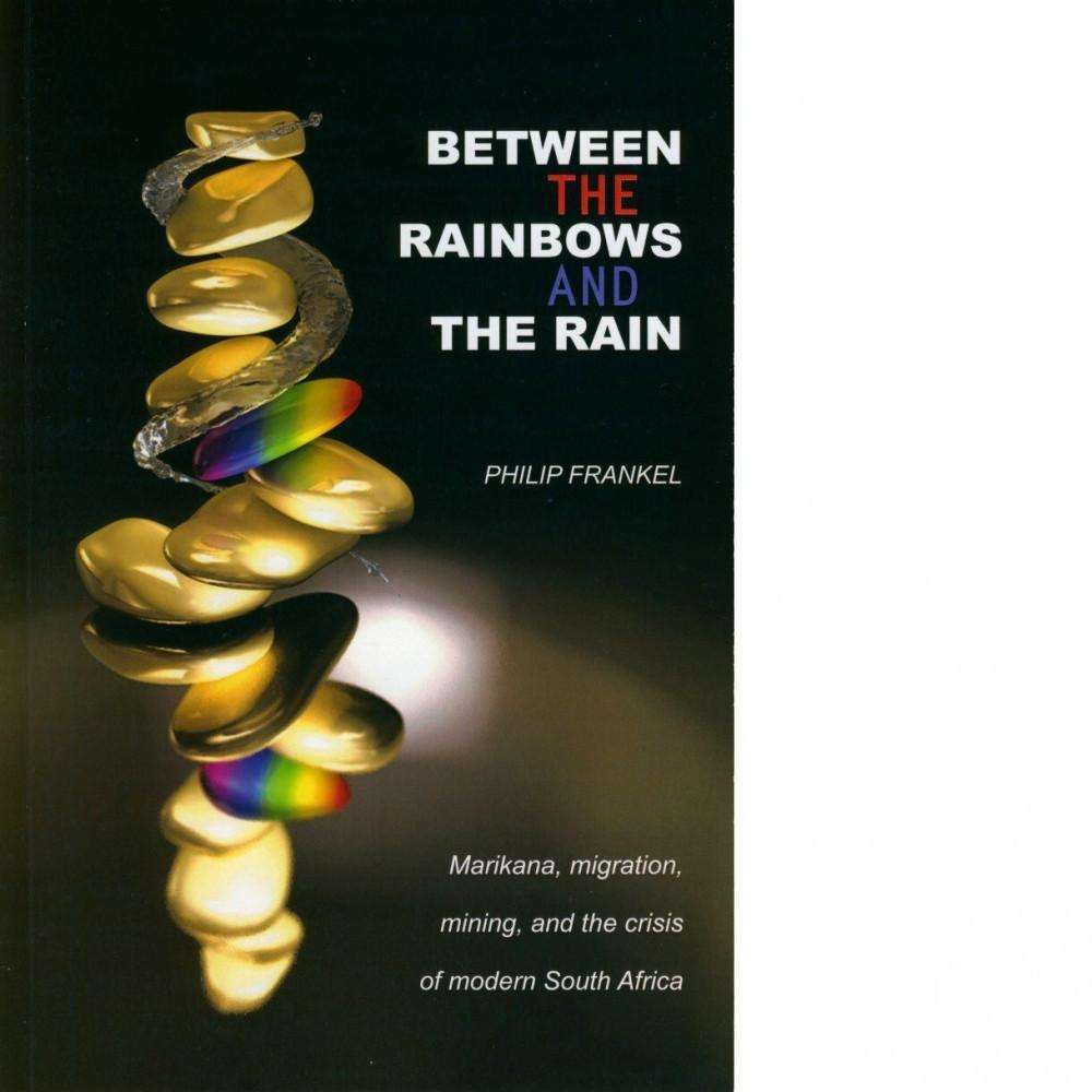 Bookdealers:Between the Rainbows and the Rain | Philip Frankel