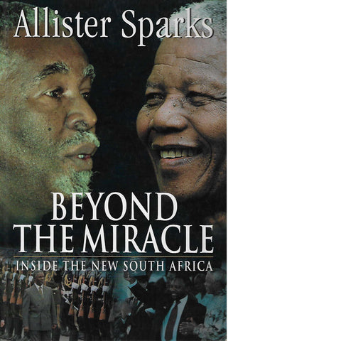 Beyond the Miracle (Inscribed) | Allister Sparks